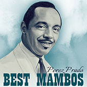 Best Mambos by Perez Prado