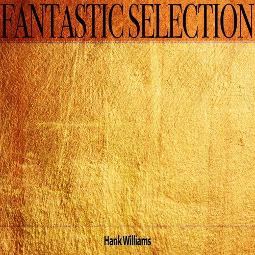 Fantastic Selection de Hank Williams