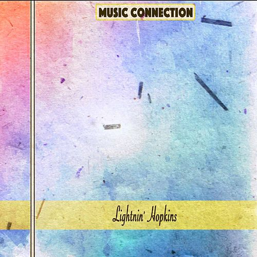 Music Connection by Lightnin' Hopkins