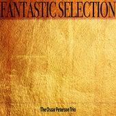 Fantastic Selection von Oscar Peterson