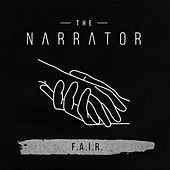 Play & Download F.A.I.R. by The Narrator | Napster