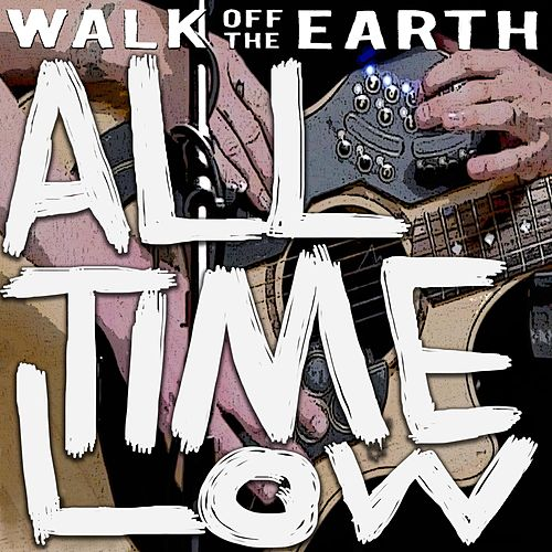 All Time Low de Walk off the Earth