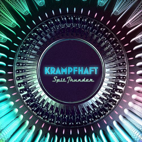 Spit Thundert EP by Krampfhaft
