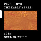1968 Germin/ation by Pink Floyd