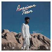 Play & Download American Teen by Khalid | Napster