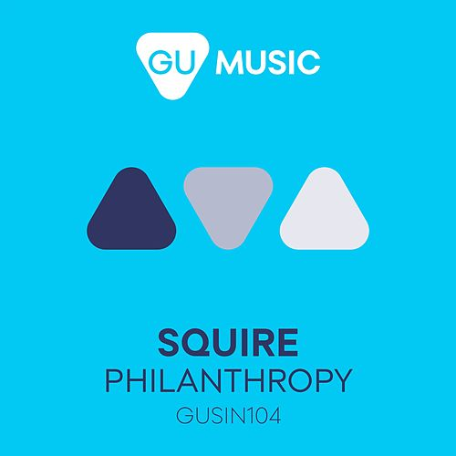Play & Download Philanthropy by Squire | Napster