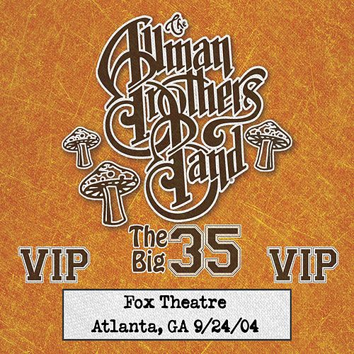 Fox Box: 3 Nights Live at Fox Theatre in Atlanta, Ga (September 24, 2004) von The Allman Brothers Band