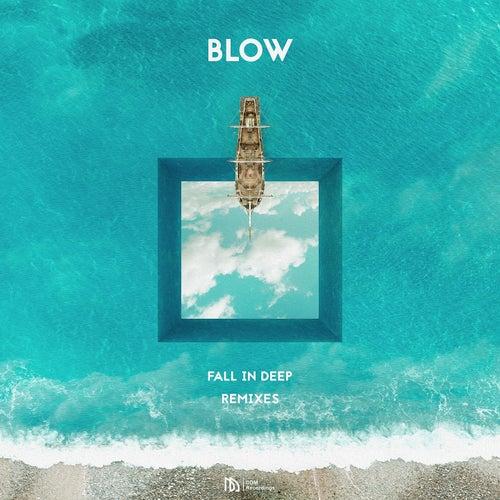 Fall in Deep (Remixes) de Blow