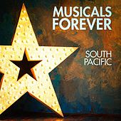 Musicals Forever: South Pacific by Various Artists