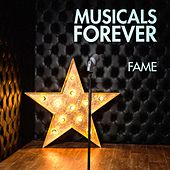 Musicals Forever: Fame by Various Artists