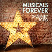 Musicals Forever: Sweeney Todd by Various Artists