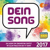 Dein Song 2017 von Various Artists