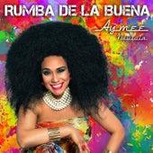 Play & Download Rumba de la Buena by Aymee Nuviola   Napster