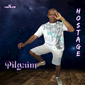 Play & Download Hostage - Single by Pilgrim | Napster