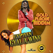 Play & Download Gyal a Wine - Single by Gyptian | Napster