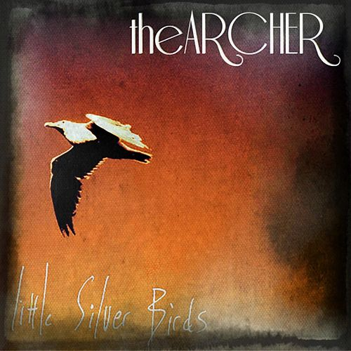 Play & Download Little Silver Birds by Archer | Napster