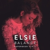 Play & Download Balance (Paperdeer Remix) by Elsie | Napster