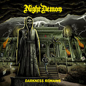Darkness Remains von Night Demon