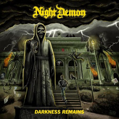 Darkness Remains de Night Demon