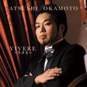 Vivere Live by Atsushi Okamoto