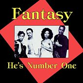 Play & Download He's Number One by Fantasy | Napster