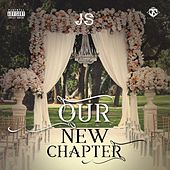 Our New Chapter by JS