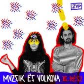 Muzsik és Volkova, Vol. 3 by Zup