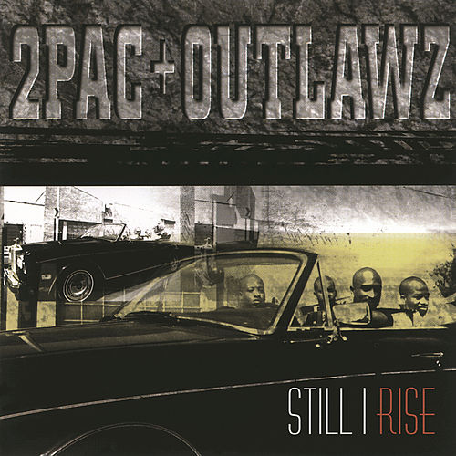 Play & Download Still I Rise by 2Pac | Napster