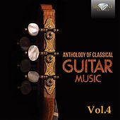 Anthology of Classical Guitar Music, Vol. 4 by Various Artists
