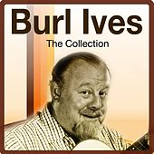 The Collection by Burl Ives