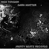 Play & Download Dark Matter by High Tension | Napster