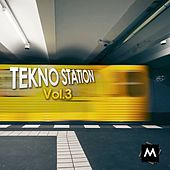Play & Download Tekno Station, Vol. 3 by Various Artists | Napster