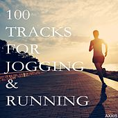 Play & Download 100 Tracks for Jogging & Running by Various Artists | Napster