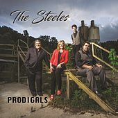 Play & Download Prodigals by The Steeles (Gospel) | Napster