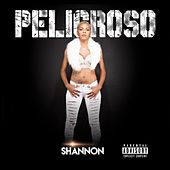 Play & Download Peligroso by Shannon | Napster