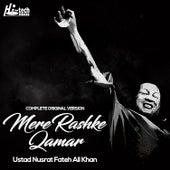 Play & Download Mere Rashke Qamar (Complete Original Version) by Nusrat Fateh Ali Khan | Napster
