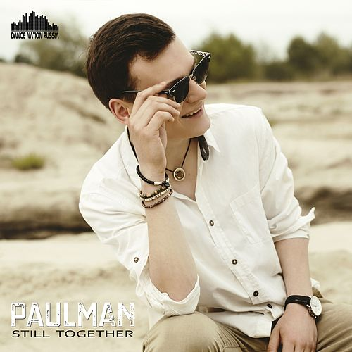 Still Together by Paul Man