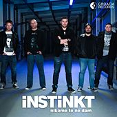 Play & Download Nikome Te Ne Dam by Instinkt   Napster