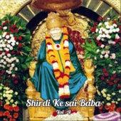 Play & Download Shirdi Ke Saibaba, Vol. 4 by Various Artists | Napster