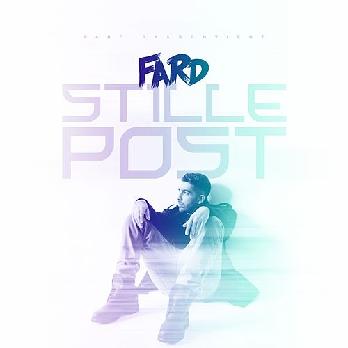 Stille Post von Fard