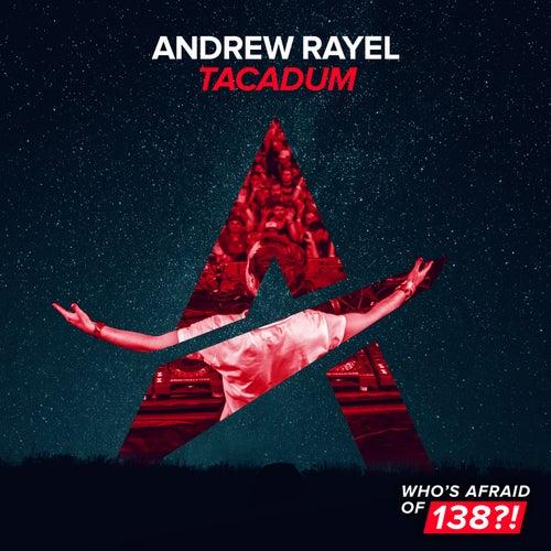 Tacadum by Andrew Rayel