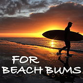 For Beach Bums von Various Artists