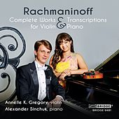 Rachmaninoff: Complete Works & Transcriptions for Violin & Piano by Alexander Sinchuk