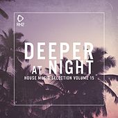 Deeper at Night, Vol. 15 by Various Artists