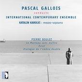 Boulez: Le marteau sans maître, Éclat & Dialogue de l'ombre double by Various Artists