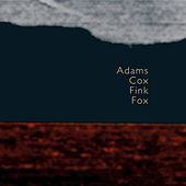 Adams, Cox, Fink & Fox by Various Artists
