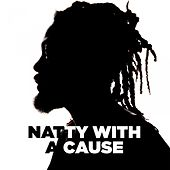 Play & Download Natty with a Cause by Various Artists | Napster