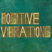 Positive Vibrations by Various Artists