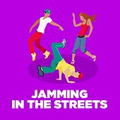 Jamming in the Streets by Various Artists