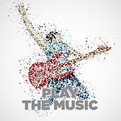 Play & Download Play the Music by Various Artists | Napster
